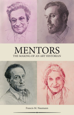 Mentors: The Making of an Art Historian