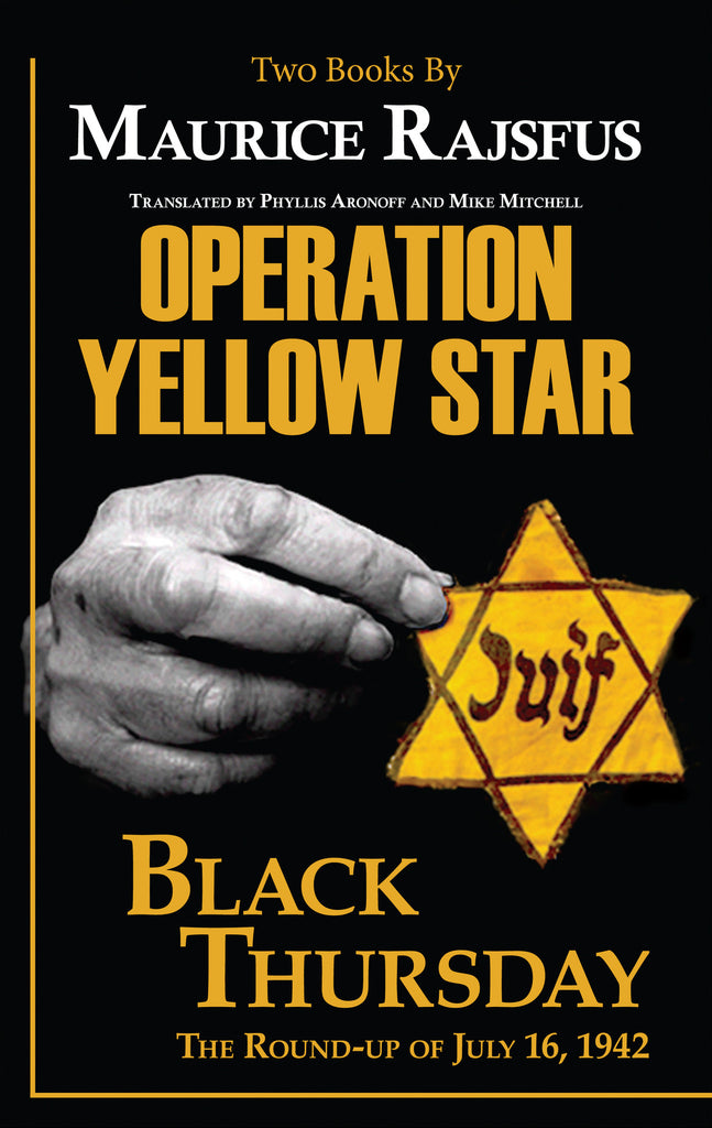 Operation Yellow Star | Black Thursday, The Roundup of July 16, 1942