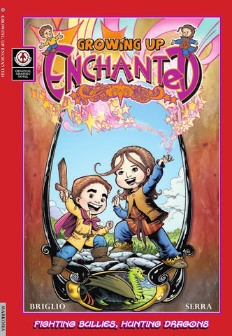 Growing Up Enchanted - Book 1 - Signed