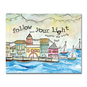 Follow Your Light Art Print