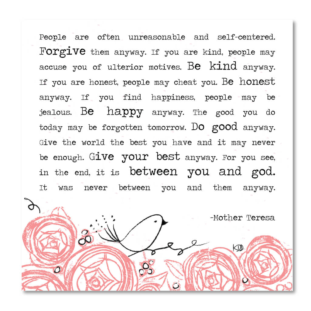 photo about Mother Teresa Do It Anyway Printable referred to as Concerning Yourself God Artwork Print