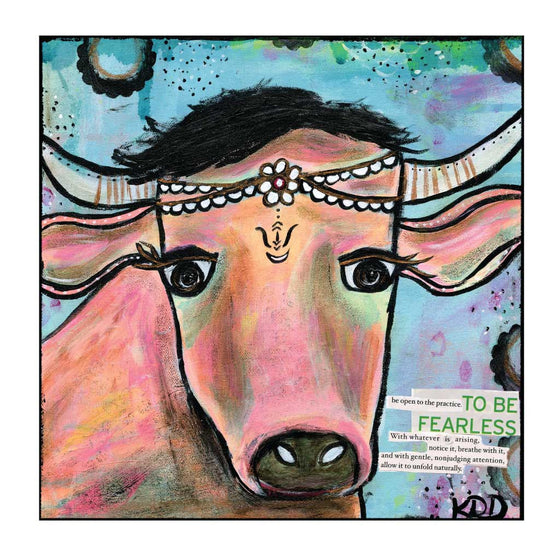 To Be Fearless Art Print