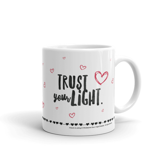 Trust Your Light Mug