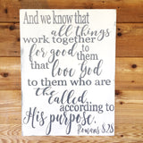 Romans 8:28 Hand painted Wood Sign