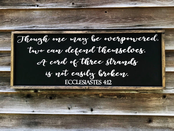 Ecclesiastes 4:12 Wood Sign