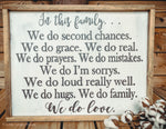 In this family wood sign; framed wood sign