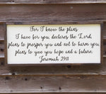 Jeremiah 29:11 Wood Sign