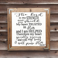 Psalm 28:7 Rustic Wood Sign