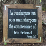 Proverbs 27:17; iron sharpens iron