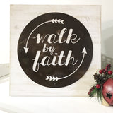 Walk by faith metal on wood sign