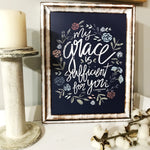 My Grace Is Sufficient Metal Framed Sign