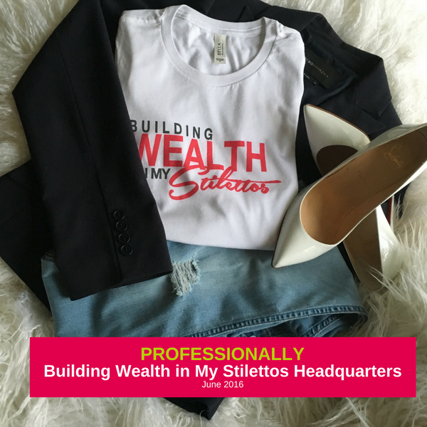 Building Wealth In My Stilettos Signature Tee