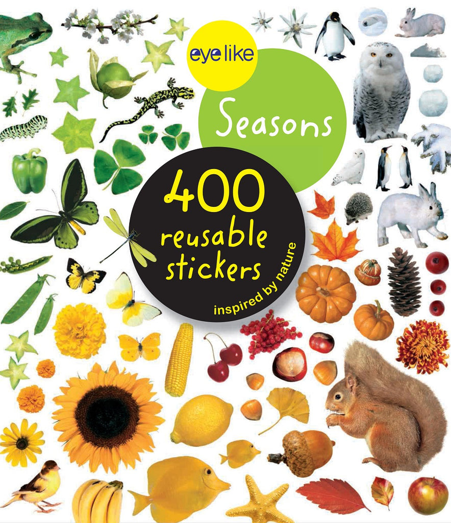 Eyelike Sticker Book: The Four Seasons w/400 Reusable Stickers