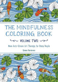 Mindfulness Coloring Book Volume 2 - More Anti-Stress Art Therapy for Busy People - Off The Wall Toys and Gifts