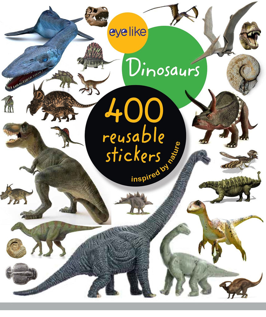 Eyelike Sticker Book: Dinosaurs w/400 Reusable Stickers