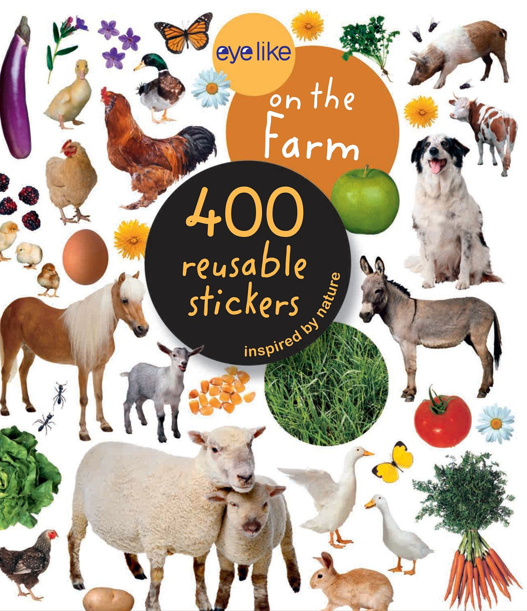 Eyelike Sticker Book: On The Farm w/400 Reusable Stickers - Off The Wall Toys and Gifts