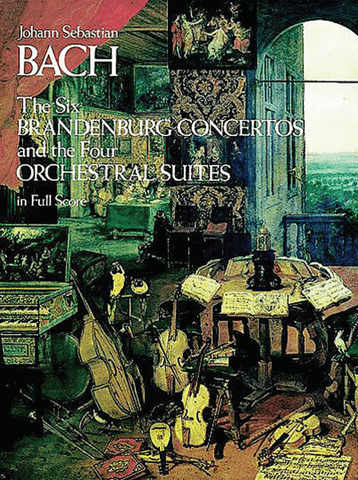 BACH 6 BRANDENBURG CONCERTOS AND FOUR ORCHESTRAL SUITES