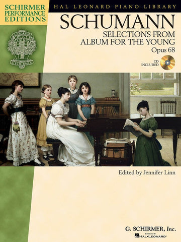 SCHUMANN SELECTIONS FROM ALBUM FOR THE YOUNG, OPUS 68