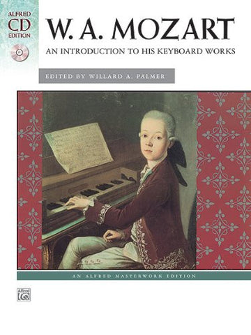 MOZART INTRODUCTION TO HIS KEYBOARD WORK