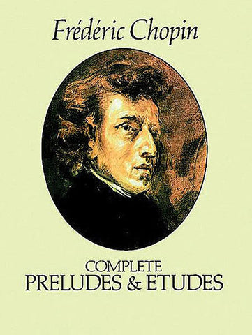 CHOPIN COMPLETE PRELUDES&ETUDES FOR PIANO