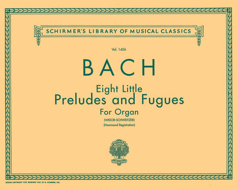 BACH - 8 LITTLE ORGAN PRELUDES & FUGUES