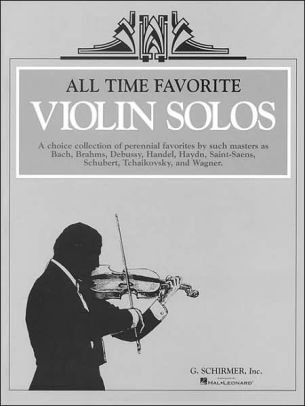 ALL TIME FAVORITE VIOLIN SOLOS