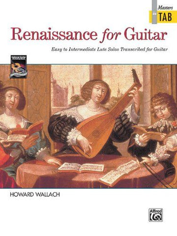 RENAISSANCE FOR GUITAR:MASTERS IN TAB