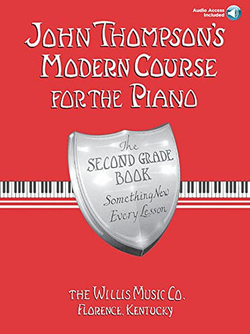JOHN THOMPSON MODERN COURSE THE PIANO SECOND GRADE /CD