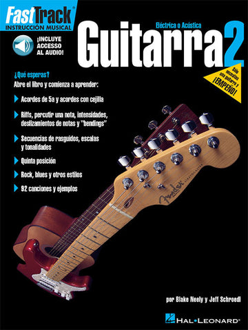 FAST TRACK - GUITAR METHOD ESPAÑOL BOOK 2 /CD