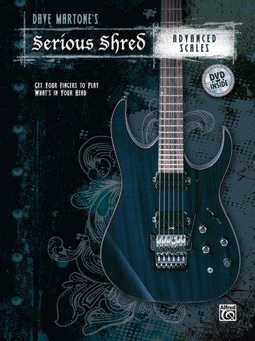 DAVE MARTONESS SERIOUS SHRED: ADVANCED SCALES /DVD