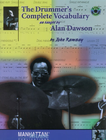 THE DRUMMERS COMPLETE VOCABULARY AS TAUGHT BY ALAN DAWSON
