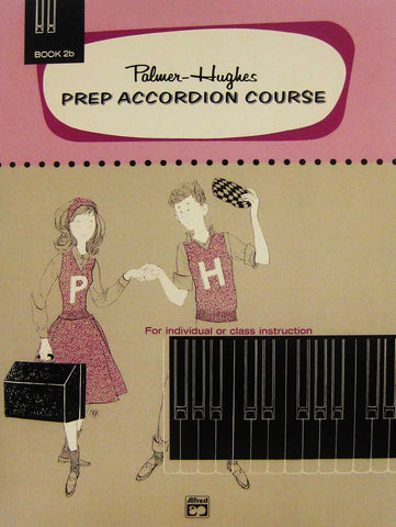 PALMER HUGHES PREP ACCORDION COURSE VOL. 2B