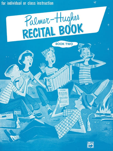 PALMER HUGHES ACCORDION RECITAL BOOK 2