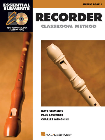 ESSENTIAL ELEMENTS FOR RECORDER CLASSROOM METHOD - STUDENT BOOK 1