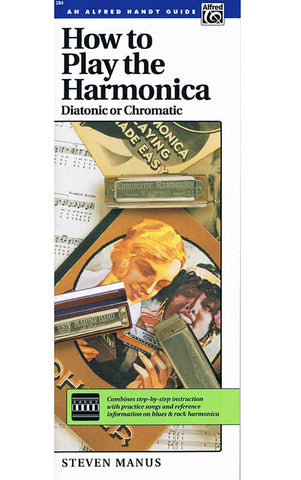 HOW TO PLAY THE HARMONICA HANDY GUIDE