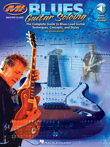 MASTER CLASS SERIES BLUES GUITAR SOLOING