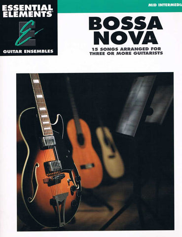 ESSENTIAL ELEMENTS BOSSA NOVA GUITAR