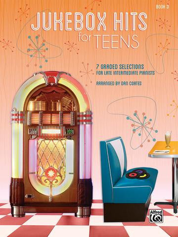 JUKEBOX HITS FOR TEENS PIANO BK.3