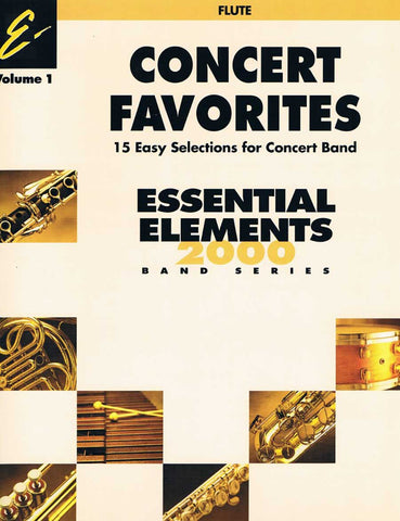 ESSENTIAL ELEMENTS CONCERT FAVORITES FLAUTE VOLUMEN 1
