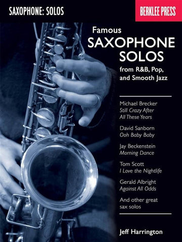 FAMOUS SAXOPHONE SOLOS - BERKLEE PRESS