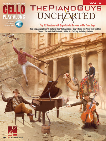 CELLO PLAY ALONG THE PIANO GUYS – UNCHARTED VOL. 6