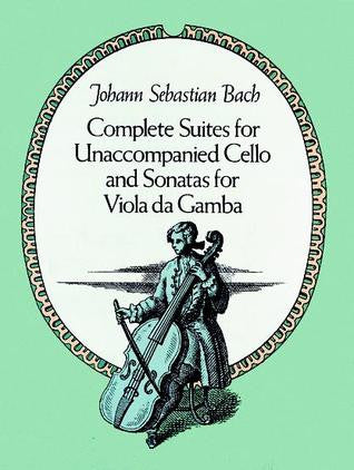 BACH COMPLETE SUITES FOR UNACCOMPANIED CELLO AND SONATAS FOR VILA DA GAMA