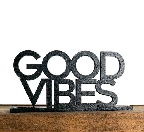 Custom Standing Sign - Good Vibes