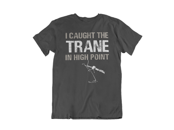 I Caught The Trane ( Sax Player) Tee - Gray
