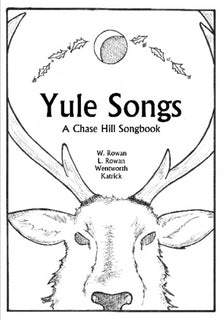 Yule Songs: A Chase Hill Song Book