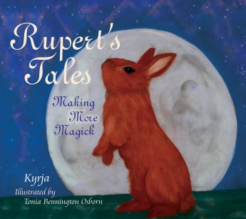 Rupert's Tales: Making More Magick