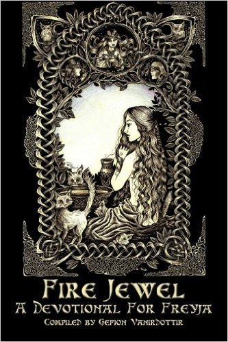 Fire Jewel: A Devotional For Freyja