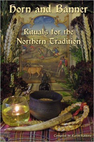 Horn and Banner: Rituals for the Northern Traditional