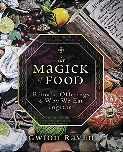 The Magick of Food: Rituals, Offerings & Why We Eat Together