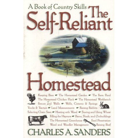 The Self-Reliant Homestead: A Book of Country Skills